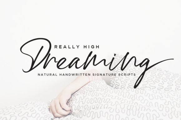 Print on Demand: High Dreaming Script & Handwritten Font By Haksen