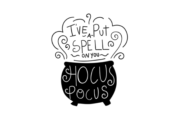 Download Free Hocus Pocus I Ve Put A Spell On You Graphic By Carrtoonz for Cricut Explore, Silhouette and other cutting machines.