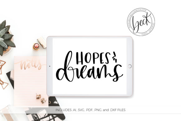 Download Free Hopes And Dreams Graphic By Beckmccormick Creative Fabrica SVG Cut Files