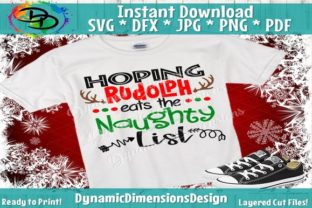 Download Free Hoping Rudolph Eats The Naughty List Graphic By for Cricut Explore, Silhouette and other cutting machines.