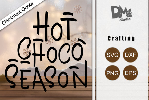 Print on Demand: Hot Choco Season Graphic Crafts By Sharon ( DMStd )