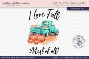I Love Fall Most of All Fall Pumpkins Graphic By Southern Belle Graphics