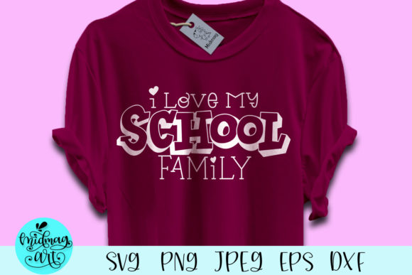 Download Free I Love My School Family Grafico Por Midmagart Creative Fabrica for Cricut Explore, Silhouette and other cutting machines.