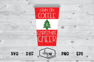 I Run on Coffee and Christmas Cheer Graphic By Sheryl Holst