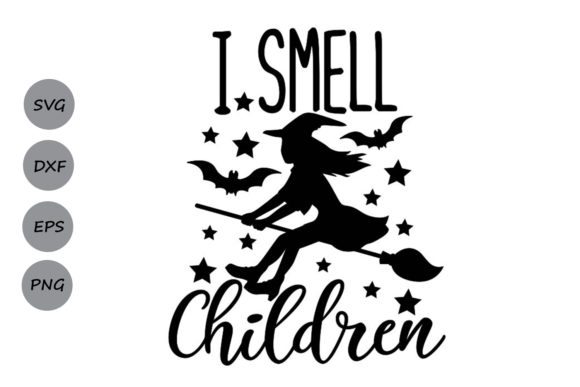 Download Free I Smell Children Graphic By Cosmosfineart Creative Fabrica for Cricut Explore, Silhouette and other cutting machines.
