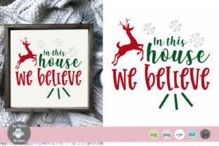 In This House We Believe Graphic By thejaemarie