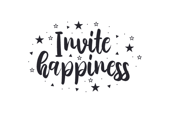 Download Free Invite Happiness Svg Cut File By Creative Fabrica Crafts for Cricut Explore, Silhouette and other cutting machines.