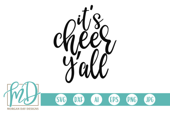 It's Cheer Y'all Graphic Crafts By Morgan Day Designs