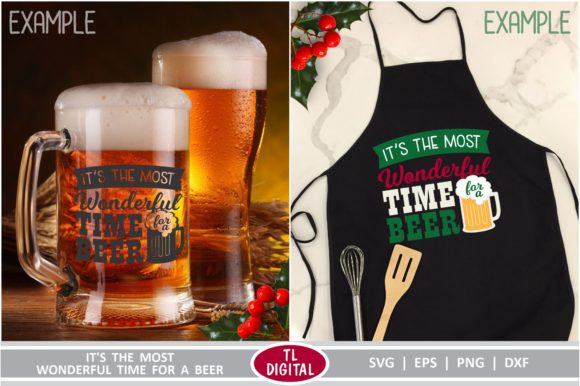 Download Free Its The Most Wonderful Time For A Beer Grafik Von Tl Digital for Cricut Explore, Silhouette and other cutting machines.