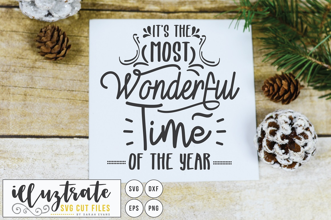 Download Free It S The Most Wonderful Time Of The Year Graphic By Illuztrate for Cricut Explore, Silhouette and other cutting machines.