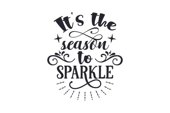 It's the Season to Sparkle Winter Craft Cut File By Creative Fabrica Crafts