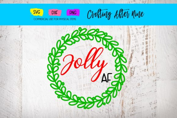 Print on Demand: Jolly Af Graphic Crafts By Crafting After Nine
