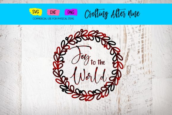 Print on Demand: Joy to the World Graphic Crafts By Crafting After Nine - Image 1