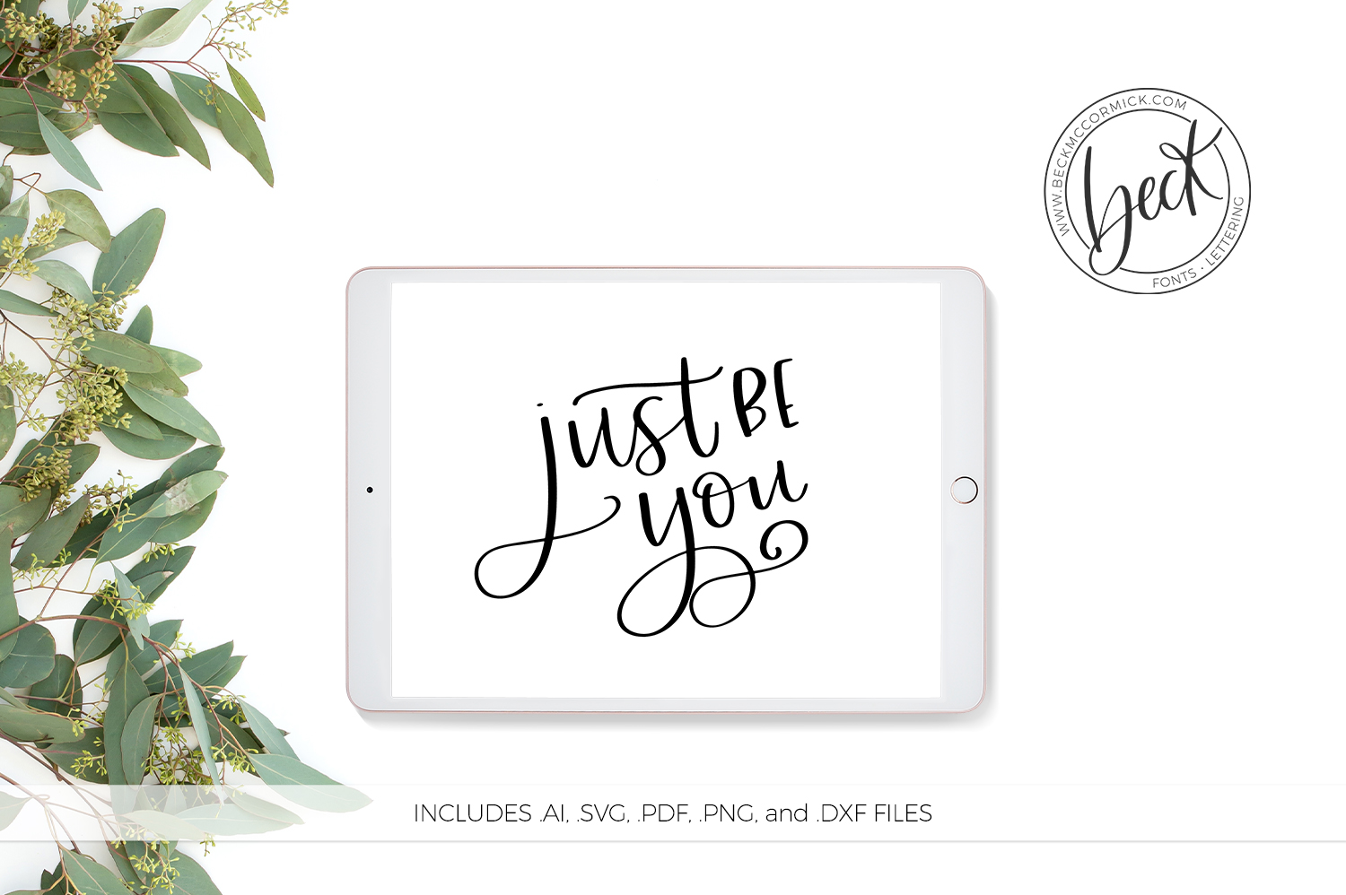Download Free Just Be You Graphic By Beckmccormick Creative Fabrica for Cricut Explore, Silhouette and other cutting machines.