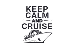 Keep Calm and Cruise Craft Design By Creative Fabrica Crafts