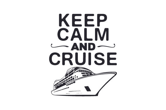 Download Free Keep Calm And Cruise Svg Cut File By Creative Fabrica Crafts for Cricut Explore, Silhouette and other cutting machines.