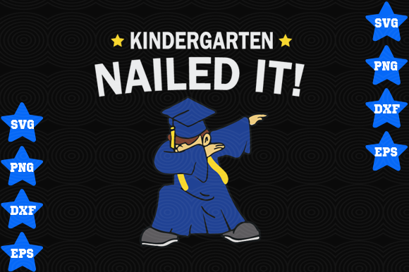 Kindergarten Nailed It Graphic Crafts By AwesomeDesign
