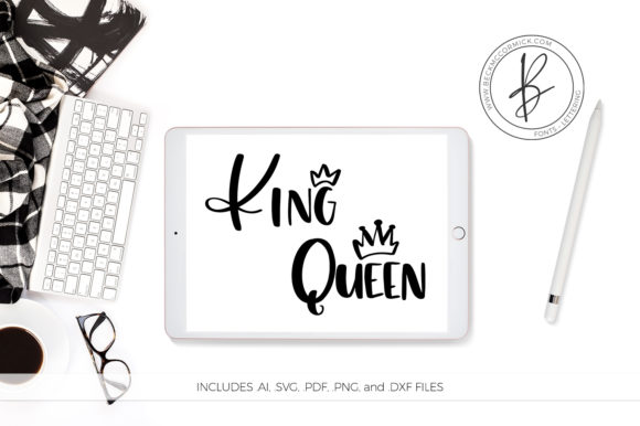 Print on Demand: King and Queen Graphic Crafts By BeckMcCormick