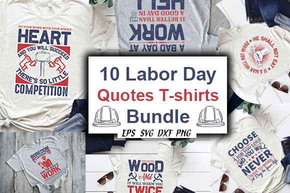 Print on Demand: Labor Day Quotes Bundle Graphic Crafts By CreativeArt