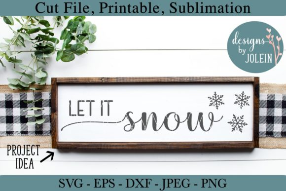 Download Free Let It Snow Graphic By Designs By Jolein Creative Fabrica for Cricut Explore, Silhouette and other cutting machines.