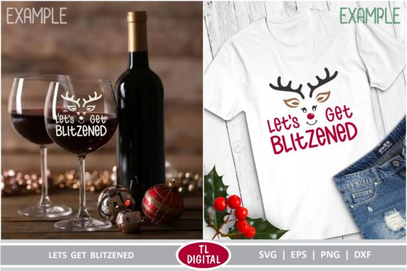 Lets Get Blitzened Christmas Graphic Graphic Crafts By TL Digital - Image 3