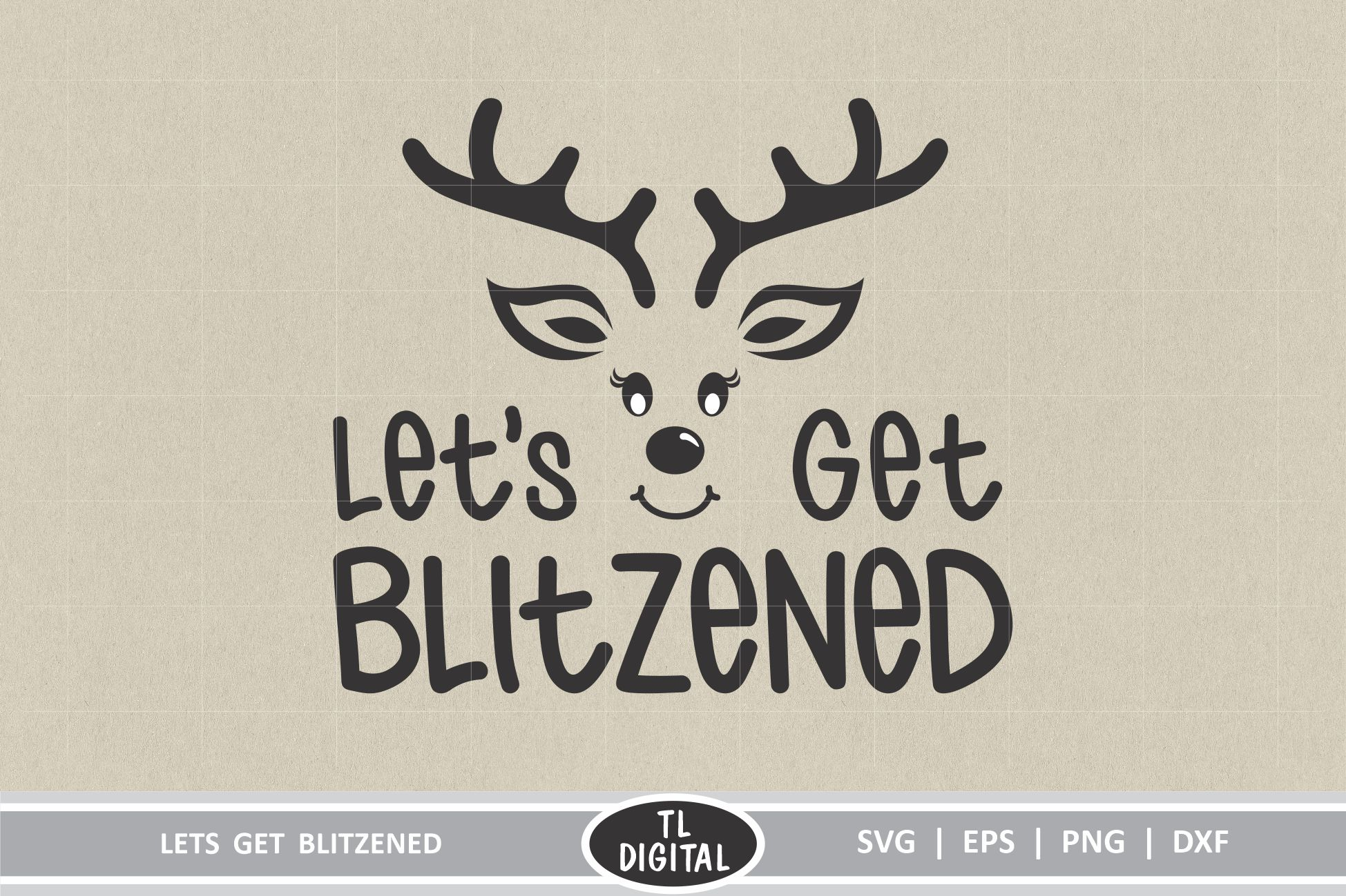 Download Free Lets Get Blitzened Christmas Graphic Graphic By Tl Digital for Cricut Explore, Silhouette and other cutting machines.