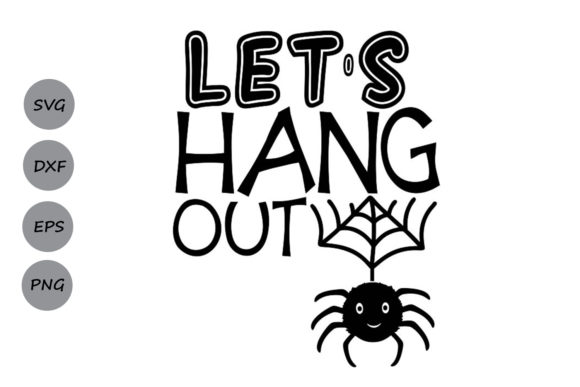 Download Free Let S Hang Out Svg Graphic By Cosmosfineart Creative Fabrica for Cricut Explore, Silhouette and other cutting machines.