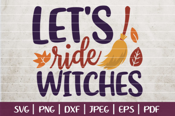 Let's Ride Witches Graphic Logos By SeventhHeaven Studios