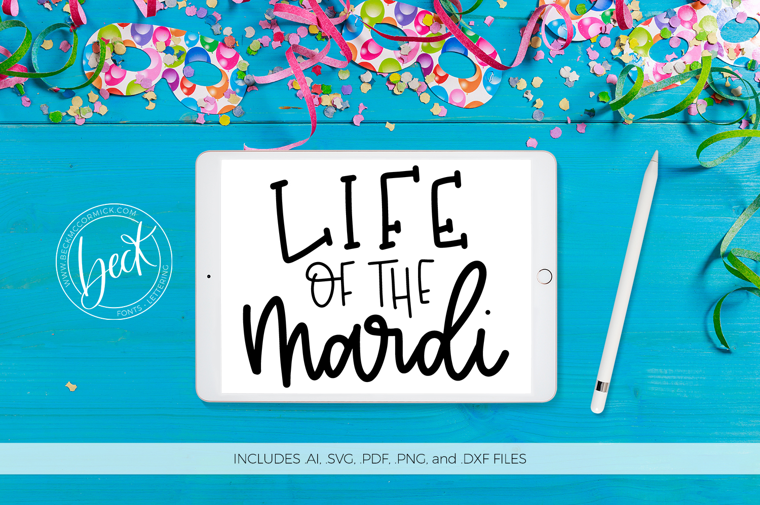 Download Free Life Of The Mardi Graphic By Beckmccormick Creative Fabrica for Cricut Explore, Silhouette and other cutting machines.
