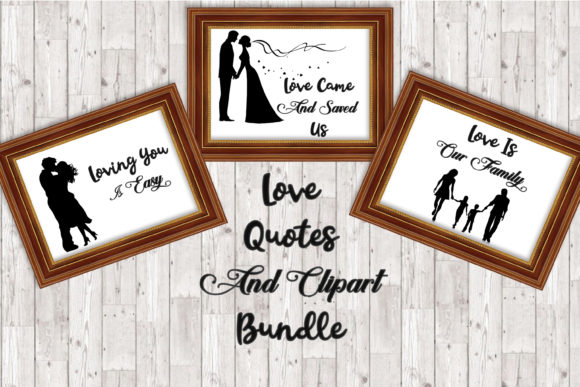 Print on Demand: Love Quotes with Clipart Graphic Crafts By The Paper Princess