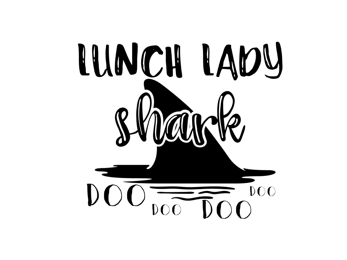 Download Free Lunch Lady Shark Graphic By Thesmallhouseshop Creative Fabrica for Cricut Explore, Silhouette and other cutting machines.