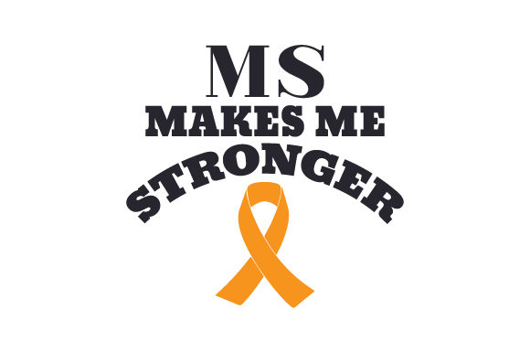 MS Makes Me Stronger Craft Design By Creative Fabrica Crafts