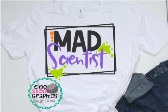 Mad Scientist Graphic Crafts By OneStoneGraphics
