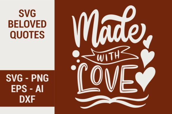 Made With Love Graphic By Kreasari Creative Fabrica