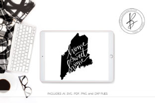 Download Free Maine Home Sweet Home Graphic By Beckmccormick Creative Fabrica for Cricut Explore, Silhouette and other cutting machines.