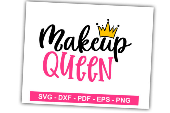Download Free Makeup Queen Graphic By Svgbundle Net Creative Fabrica for Cricut Explore, Silhouette and other cutting machines.