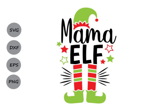 Download Free Mama Elf Graphic By Cosmosfineart Creative Fabrica SVG Cut Files