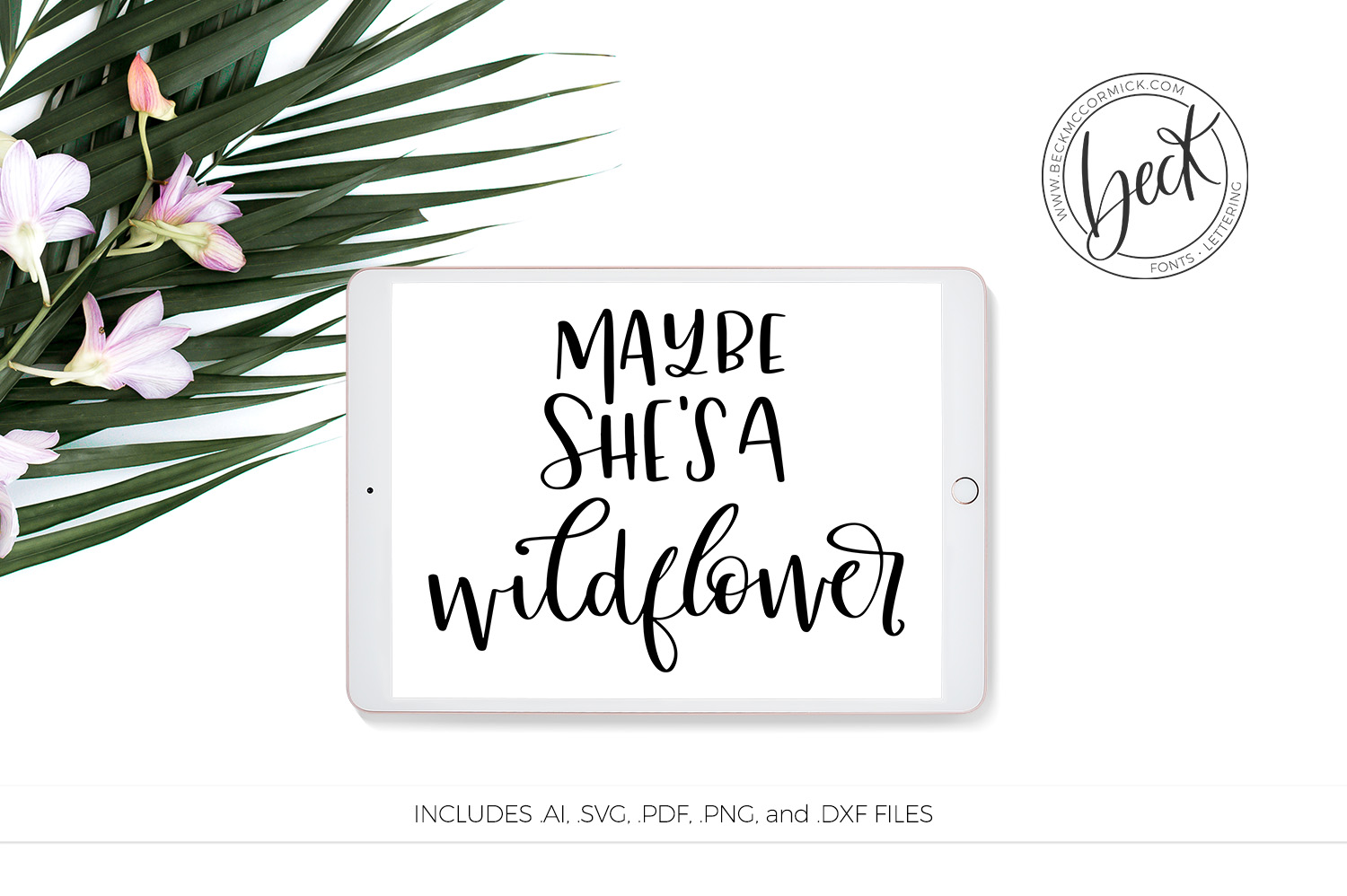 Download Free Maybe She S A Wildflower Graphic By Beckmccormick Creative Fabrica for Cricut Explore, Silhouette and other cutting machines.