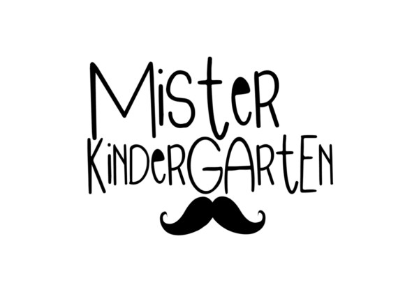 Download Free Mister Kindergarten Grafico Por Thesmallhouseshop Creative Fabrica for Cricut Explore, Silhouette and other cutting machines.