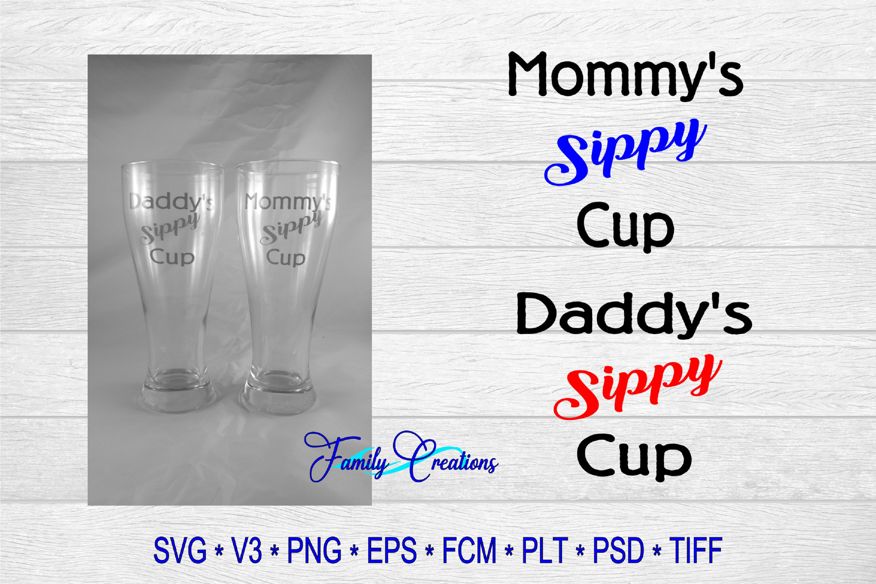 Download Free Mommy Daddy S Sippy Cup Graphic By Family Creations Creative for Cricut Explore, Silhouette and other cutting machines.