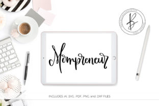 Download Free Mompreneur Graphic By Beckmccormick Creative Fabrica for Cricut Explore, Silhouette and other cutting machines.