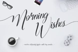 Print on Demand: Morning Wishes Script & Handwritten Font By Maulana Creative