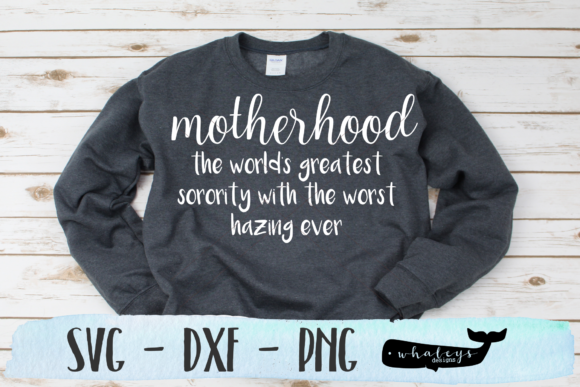 Download Free Motherhood Sorority Baby Graphic By Whaleysdesigns for Cricut Explore, Silhouette and other cutting machines.