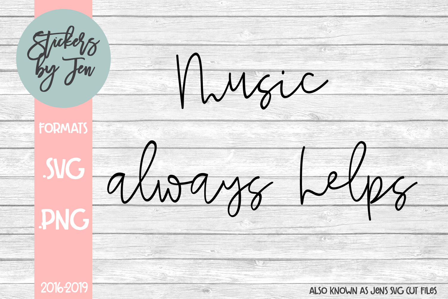 Download Free Music Always Helps Graphic By Stickers By Jennifer Creative for Cricut Explore, Silhouette and other cutting machines.