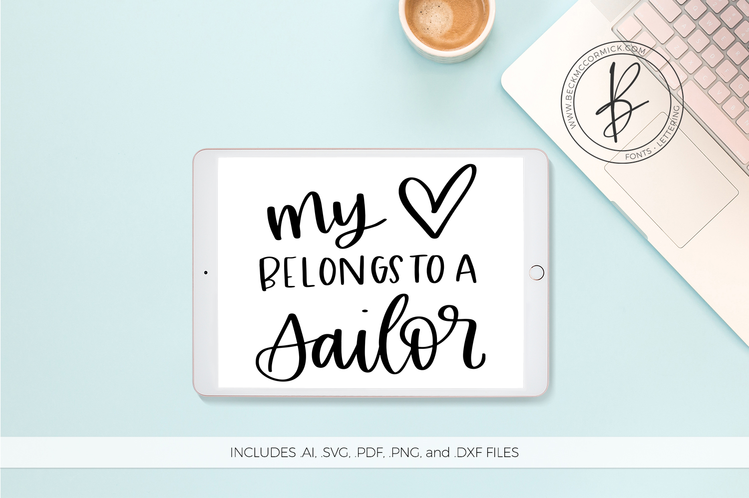 Download Free My Heart Belongs To A Sailor Graphic By Beckmccormick Creative for Cricut Explore, Silhouette and other cutting machines.