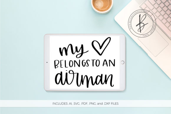 My Heart Belongs To An Airman Graphic By Beckmccormick