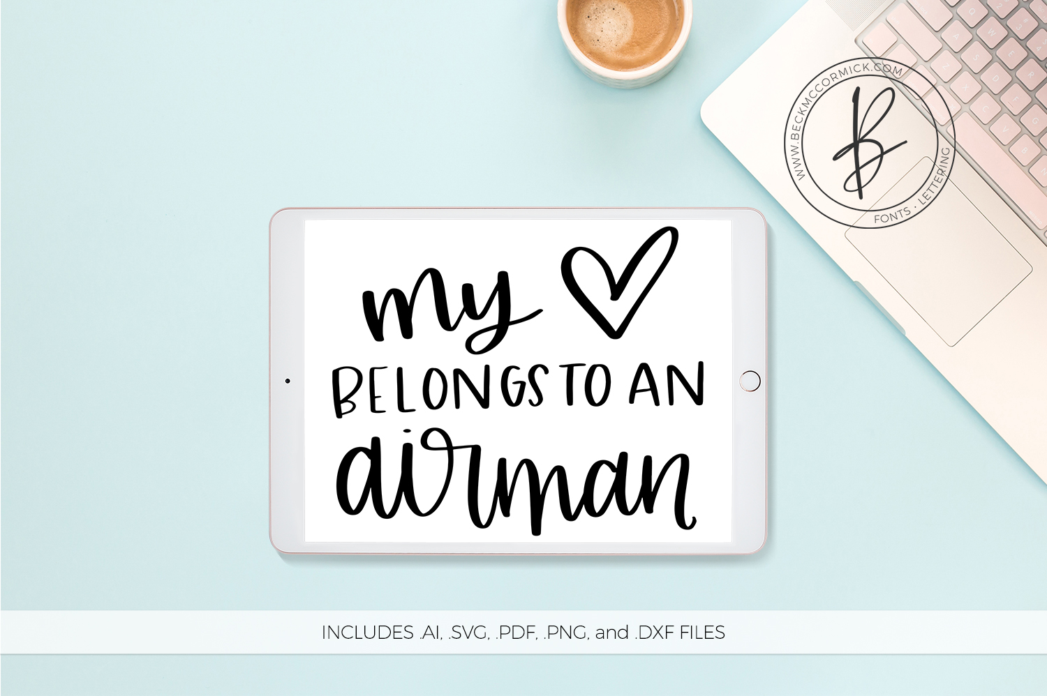 Download Free My Heart Belongs To An Airman Graphic By Beckmccormick for Cricut Explore, Silhouette and other cutting machines.