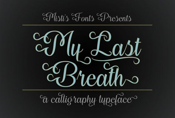 Print on Demand: My Last Breath Script & Handwritten Font By Misti