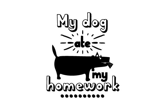 My Dog Ate My Homework - Back to School School & Teachers Craft Cut File By Creative Fabrica Crafts - Image 2