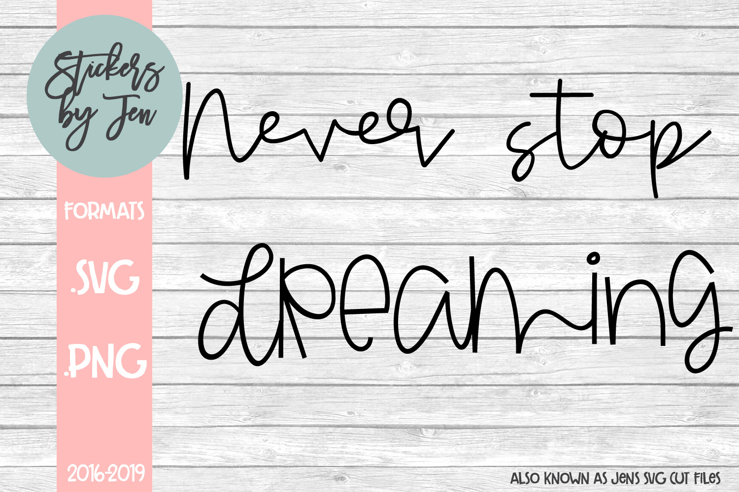 Never Stop Dreaming Graphic By Jens Svg Cut Files Creative Fabrica